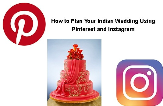 How to Plan Your Indian Wedding Using Pinterest and Instagram