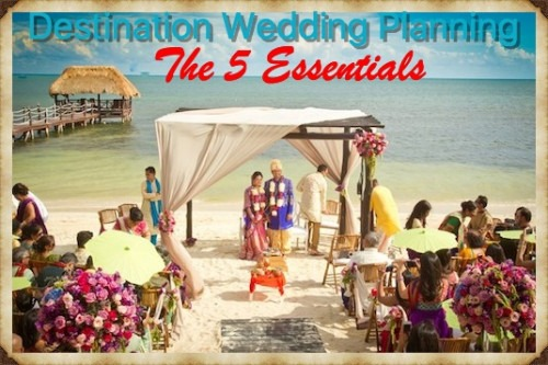 5 Indian Destination Wedding Planning Tips