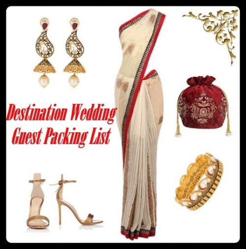 Packing For Wedding: Indian Destination Wedding Guest Packing List