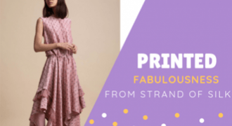 PRINTED FABULOUSNESS FOR ALL OCCASIONS FROM STRAND OF SILK